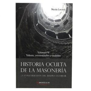 Historia oculta de la masoneria vol. V