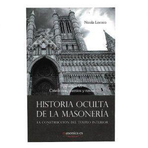 Historia oculta de la Masonería Vol. VI
