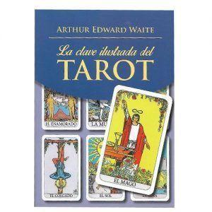 La clave ilustrada del tarot - A.E.Waite