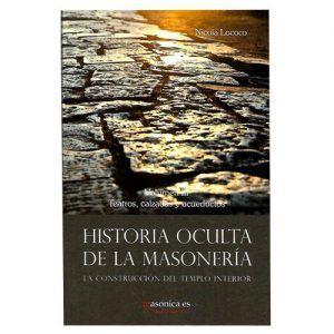 Historia oculta de la masonería vol III