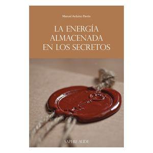 La energia almacenada en los secretos