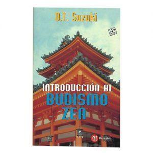 Introducción al budismo zen - D. T. Suzuki