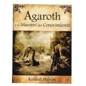 Agaroth y el maestro del conocimiento - Kendall MAison