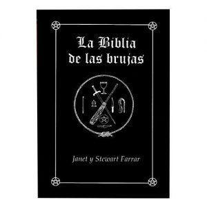 La Bíblia de las Brujas - Janet y Stewart Farrar