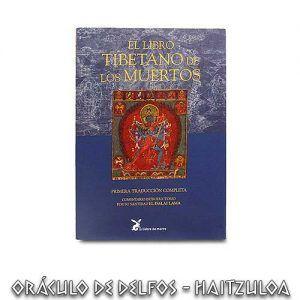 El libro tibetano de los muertos - Primera Traducción completa